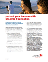 Protect Your Income with DInamic Foundation Client Flyer