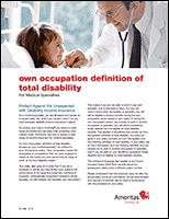 Medical Specialty Own Occupation Definition